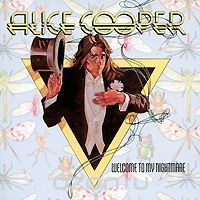 Alice Cooper. Welcome To My Nightmare