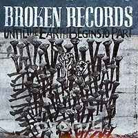 Broken Records. Until The Earth Begins To Part