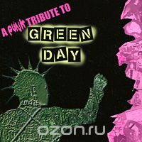 A Punk Tribute To Green Day