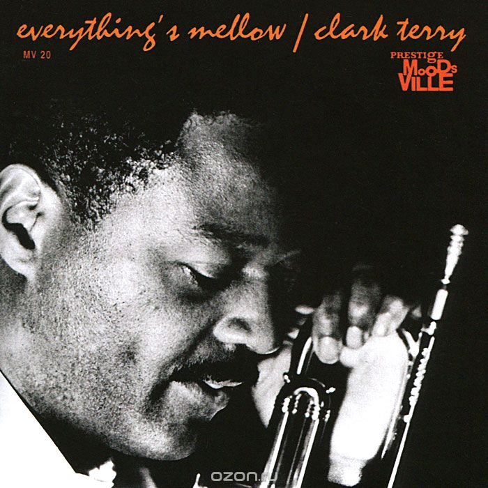 Clark Terry. Everything
