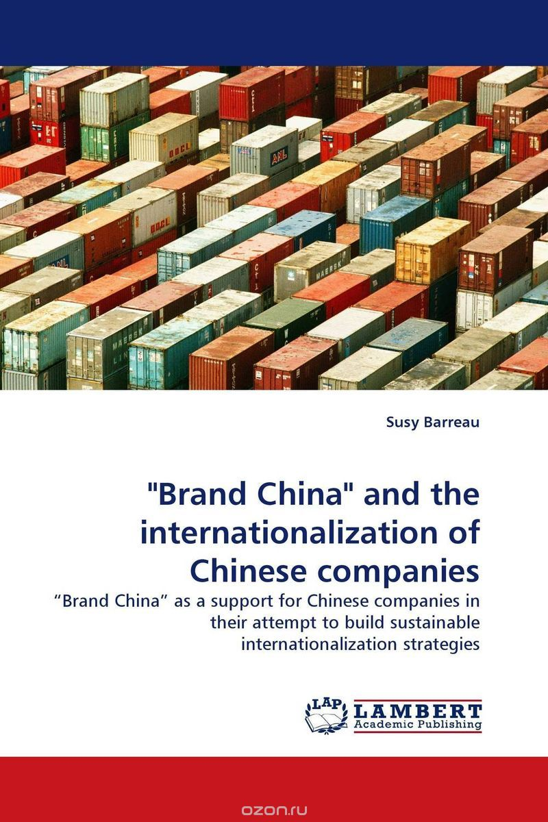 """Brand China"" and the internationalization of Chinese companies"