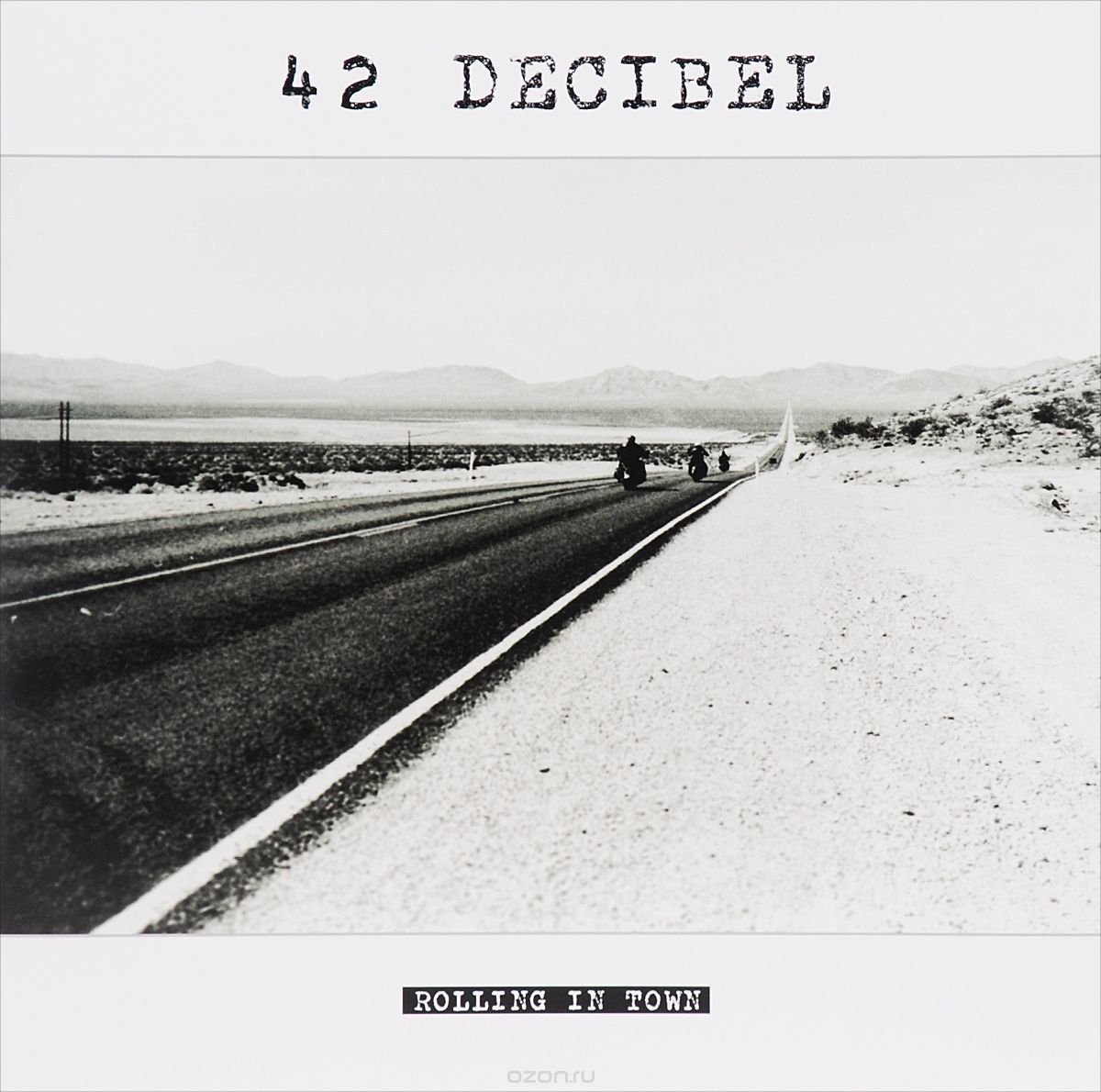 42 Decibel. Rolling In Town (LP) + CD